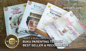 Buku Parenting Terbaik, Buku Pendidikan Karakter, Mendidik Anak Dengan Karakter